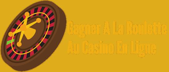 Gagner A La Roulette Au Casino En Ligne